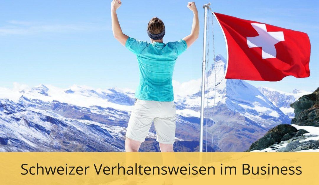 Was sind die typischen Schweizer Verhaltensweisen im Business